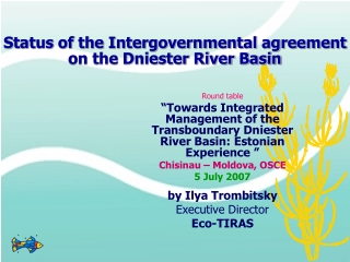 Implementing the Water Framework Directive by  River Basin Plans