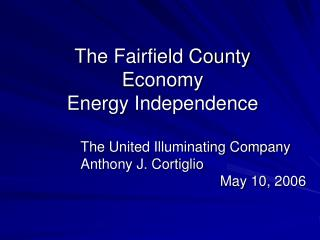 The Fairfield County Economy Energy Independence