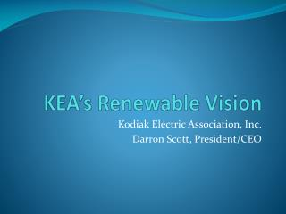 KEA's Renewable Vision