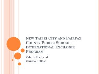 New Taipei City and Fairfax County Public School International Exchange Program