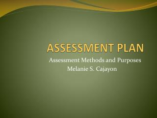 ASSESSMENT PLAN