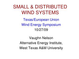 SMALL & DISTRIBUTED WIND SYSTEMS
