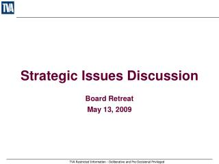 Strategic Issues Discussion
