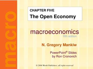 CHAPTER FIVE The Open Economy