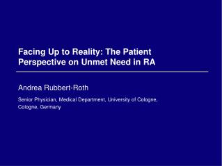 Facing Up to Reality: The Patient Perspective on Unmet Need in RA
