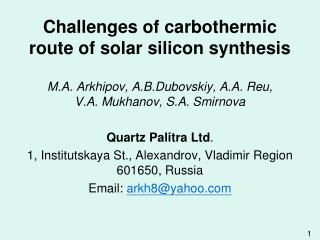 Challenges of carbothermic route of solar silicon synthesis