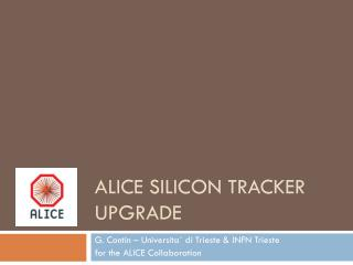 ALICE Silicon Tracker Upgrade