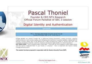 Pascal Thoniel Founder & CEO NTX Research Official Forum Panellist of SEC 3 session Digital Identity and Authenticat