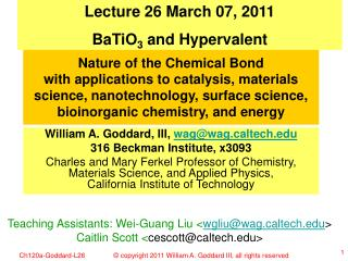 Lecture 26 March 07, 2011 BaTiO 3  and Hypervalent