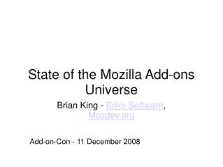 State of the Mozilla Add-ons Universe