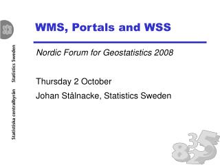 WMS, Portals and WSS