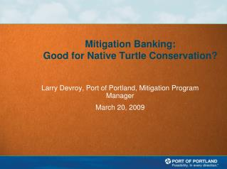 Mitigation Banking: Good for Native Turtle Conservation?