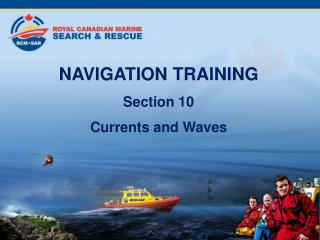 NAVIGATION TRAINING Section 10 Currents and Waves