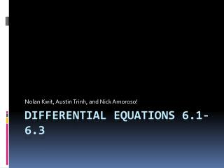 Differential Equations 6.1-6.3