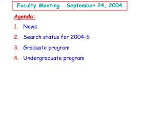 Faculty Meeting   September 24, 2004