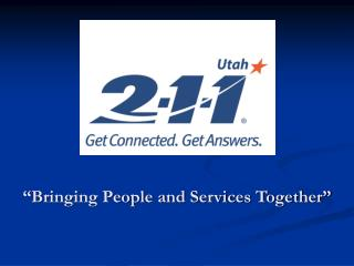 """""""Bringing People and Services Together"""""""