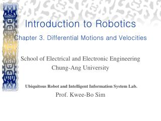 Introduction to Robotics Chapter 3. Differential Motions and Velocities