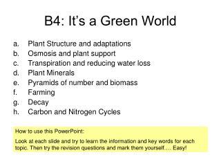 B4: It's a Green World