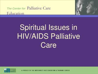 Spiritual Issues in HIV/AIDS Palliative Care