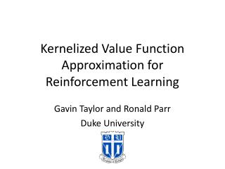 Kernelized Value Function Approximation for Reinforcement Learning