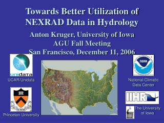 Towards Better Utilization of NEXRAD Data in Hydrology