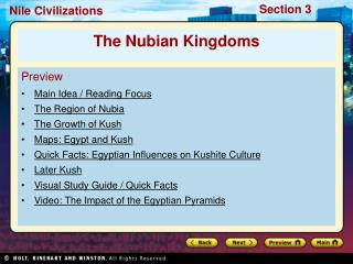 Preview Main Idea / Reading Focus  The Region of Nubia The Growth of Kush Maps: Egypt and Kush