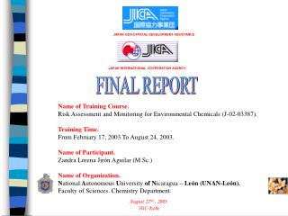 Name of Training Course. Risk Assessment and Monitoring for Environmental Chemicals (J-02-03387).