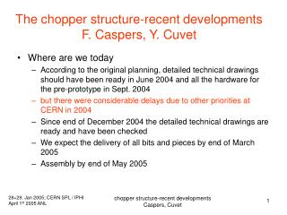 The chopper structure-recent developments   F. Caspers, Y. Cuvet