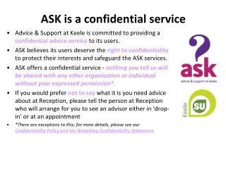 ASK is a confidential service