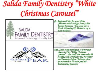 "Salida Family Dentistry ""White Christmas Carousel"""