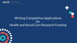 Writing Competitive A pplications for Health and Social Care Research Funding