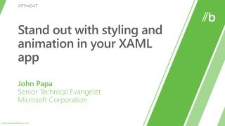 Stand out with styling and animation in your XAML app