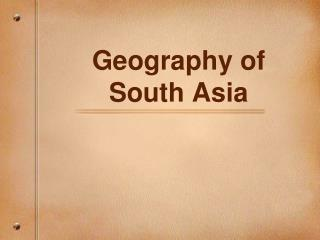 Geography of South Asia