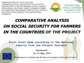 COMPARATIVE ANALYSIS ON SOCIAL SECURITY FOR FARMERS IN THE COUNTRIES OF THE PROJECT