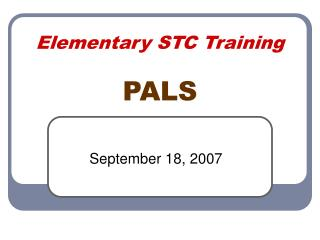 Elementary STC Training PALS