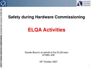 Safety during Hardware Commissioning