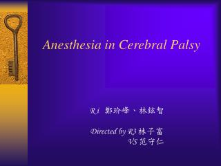 Anesthesia in Cerebral Palsy