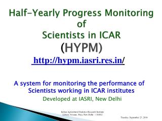Half-Yearly Progress Monitoring  of  Scientists in ICAR  ( HYPM)
