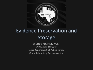 Evidence Preservation and Storage