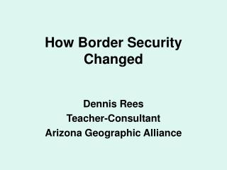 How Border Security Changed