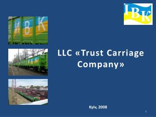 LLC  « Trust Carriage Company »