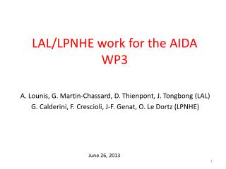 LAL/LPNHE work for the AIDA WP3