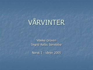 VÅRVINTER