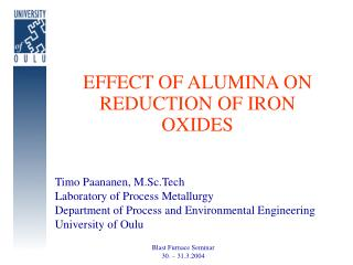 EFFECT OF ALUMINA ON REDUCTION OF IRON OXIDES