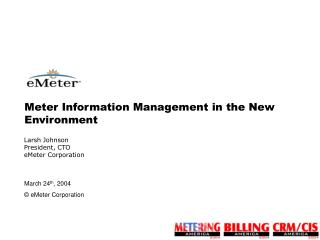 Meter Information Management in the New Environment