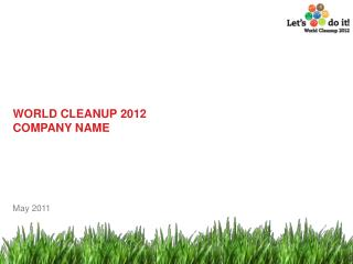 WORLD CLEANUP 2012 COMPANY NAME