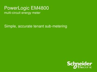 Simple, accurate tenant sub-metering