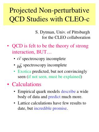 Projected Non-perturbative QCD Studies with CLEO-c
