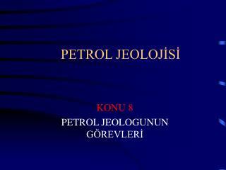 PETROL JEOLOJİSİ