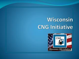 Wisconsin CNG Initiative